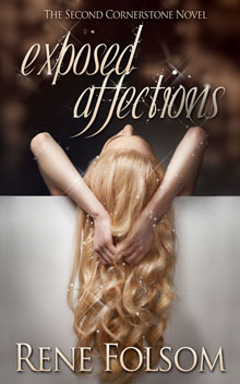 Exposed Affections (Cornerstone #2) is now LIVE!