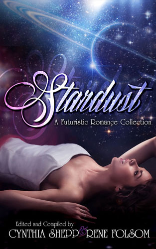 Stardust: A Futuristic Romance Collection