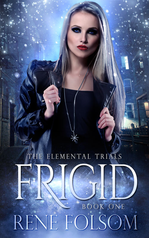 First Chapter Sneak Peek of Frigid, Book One in The Elemental Trials